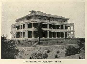 Administration building, Ancon