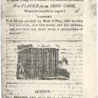 A Dreadful Account of a Negro who, for killing the Overseer of a Plantation in Jamaica, was placed in an iron cage where he was left to expire